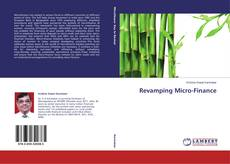 Bookcover of Revamping Micro-Finance