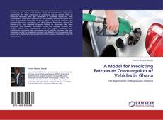 Обложка A Model for Predicting Petroleum Consumption of Vehicles in Ghana