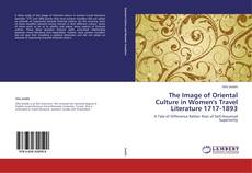 Portada del libro de The Image of Oriental Culture in Women's Travel Literature 1717-1893