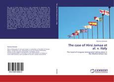 Portada del libro de The case of Hirsi Jamaa et al. v. Italy
