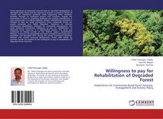 Portada del libro de Willingness to pay for Rehabilitation of Degraded Forest