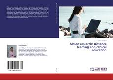Bookcover of Action research: Distance learning and clinical education