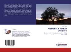 Bookcover of Aesthetics & Textual Cohesion