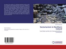 Bookcover of Sectarianism in Northern Ireland