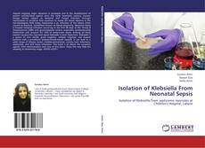 Bookcover of Isolation of Klebsiella From Neonatal Sepsis