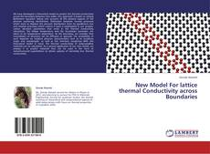 Couverture de New Model For lattice thermal Conductivity across Boundaries