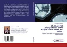 L1, L2, and L3 Interpretation of the Subjunctive in French and Spanish kitap kapağı