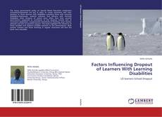 Bookcover of Factors Influencing Dropout of Learners With Learning Disabilities