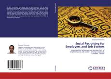 Bookcover of Social Recruiting for Employers and Job Seekers