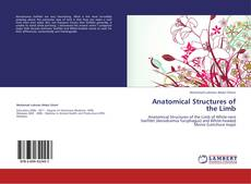 Bookcover of Anatomical Structures of the Limb