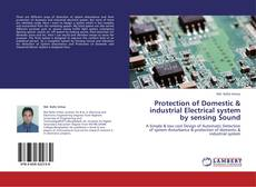Bookcover of Protection of Domestic & industrial Electrical system by sensing Sound