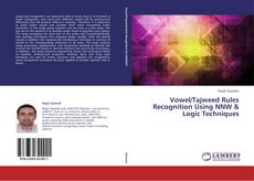 Buchcover von Vowel/Tajweed Rules Recognition Using NNW & Logic Techniques