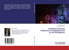 Bookcover of Academe-Industry Imbalance in Mechatronics in the Philippines