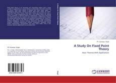 Buchcover von A Study On Fixed Point Theory