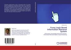 Bookcover of Fuzzy Logic Based Information Retrieval System