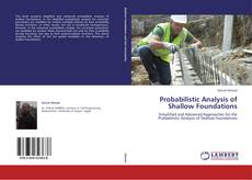 Bookcover of Probabilistic Analysis of Shallow Foundations