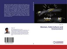 Bookcover of Women, Folk-Culture and Environment