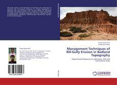 Management Techniques of Rill-Gully Erosion in Badland Topography的封面