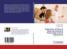 Evaluation of Sexual Maturity Rating & Personalty trait of Adolescent kitap kapağı