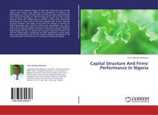 Capital Structure And Firms' Performance In Nigeria kitap kapağı
