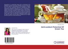 Bookcover of Anti-oxidant Potential Of Green Tea