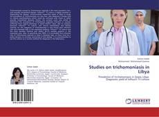 Обложка Studies on trichomoniasis in Libya