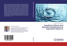Josephson Effects And Quantum Interference In Superfluid Helium-3的封面