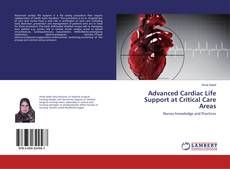 Bookcover of Advanced Cardiac Life Support at Critical Care Areas
