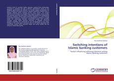 Copertina di Switching intentions of Islamic banking customers