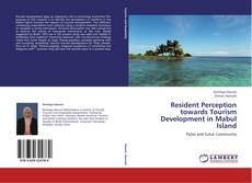 Resident Perception towards Tourism Development in Mabul Island的封面