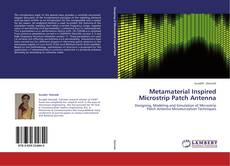 Couverture de Metamaterial Inspired Microstrip Patch Antenna