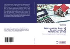 Bookcover of Socioeconomic Status of Konkan region of Maharashtra (India)