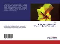 A Study of Connotative Words in Qur'an Translation kitap kapağı