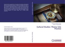 Bookcover of Cultural Studies: Theory into Practice