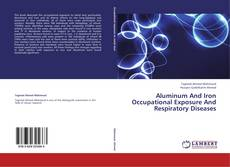 Bookcover of Aluminum And Iron Occupational Exposure And Respiratory Diseases