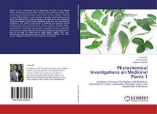 Bookcover of Phytochemical Investigations on Medicinal Plants 1