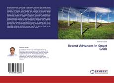 Bookcover of Recent Advances in Smart Grids