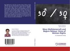 Bookcover of Mary Wollstonecraft and Begum Rokeya: Voice of Women Rights
