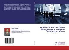 Bookcover of Quaker Church and School Management in Bungoma East District, Kenya