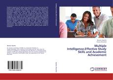 Bookcover of Multiple Intelligence,Effective Study Skills and Academic Achievement