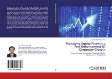 Bookcover of Managing Equity Financing And Enhancement Of Corporate Growth