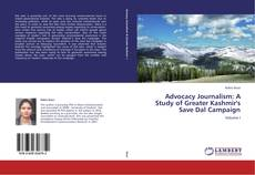 Bookcover of Advocacy Journalism: A Study of Greater Kashmir's Save Dal Campaign