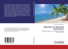 Bookcover of Retention of Idiomatic Expressions