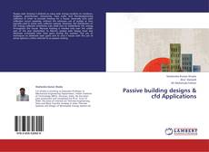 Bookcover of Passive building designs & cfd Applications