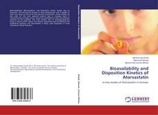 Bioavailability and Disposition Kinetics of Atorvastatin kitap kapağı