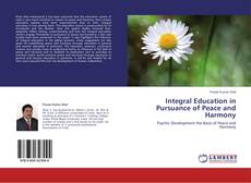 Bookcover of Integral Education in Pursuance of Peace and Harmony