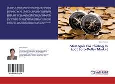 Bookcover of Strategies For Trading In Spot Euro-Dollar Market