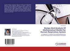 Bookcover of Design And Analysis Of Mathematical Model For Human Respiratory System