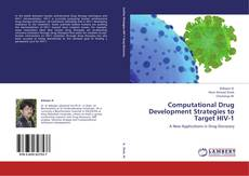 Copertina di Computational Drug Development Strategies to Target HIV-1