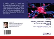 Borítókép a  Weakly supervised methods for learning actions and objects - hoz